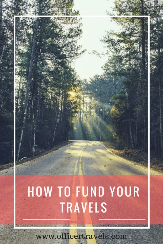 How to #fund your #Travels | #travelhacks #backpacking #budgettravel #cheaptravel