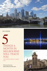 What you'll learn after a month in melbourne