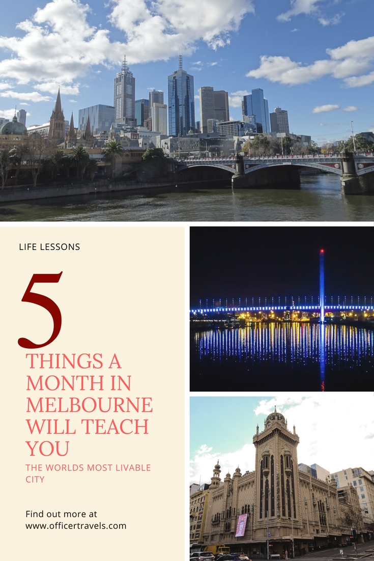 What you'll learn after a month living in melbourne Australia