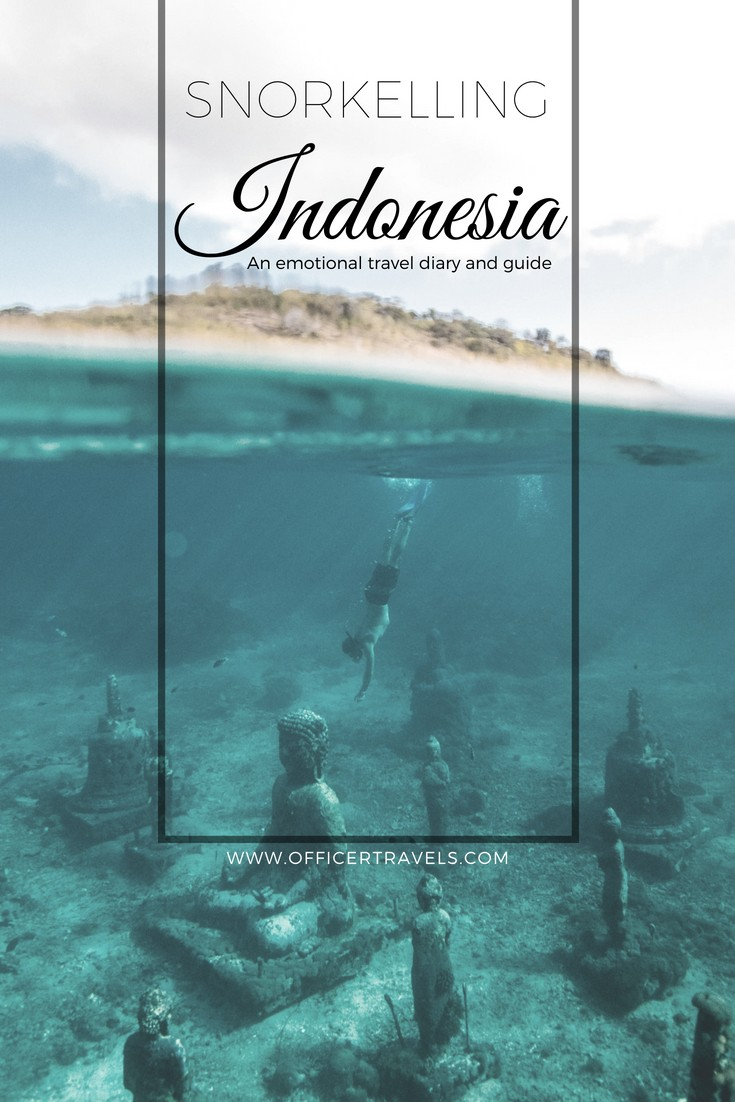 Snorkelling in Indonesia - An emotional travel diary and tips on conquering your fears - #traveldiary #adventuretravel #indonesiaguide #travelstory #selfhelp #snorkelling #diving #inspirationaltravel