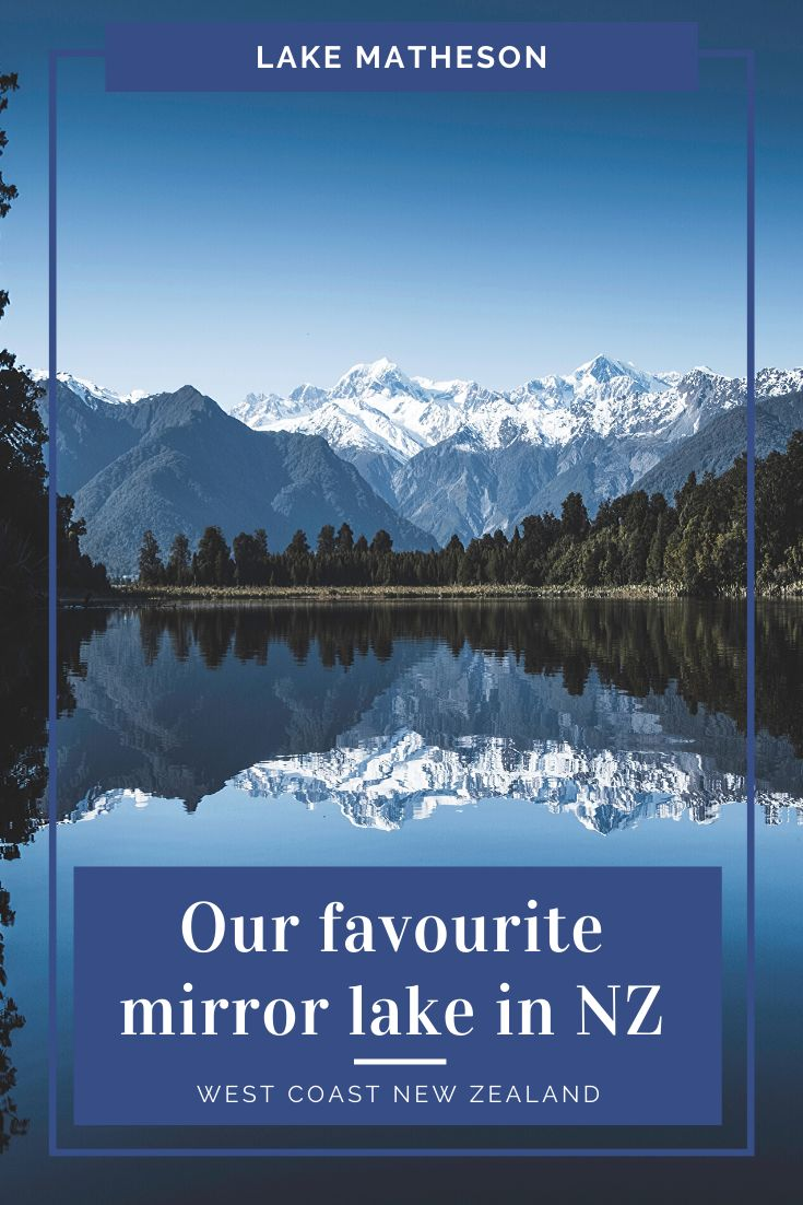 Lake Matheson pinterest pin with text overlay
