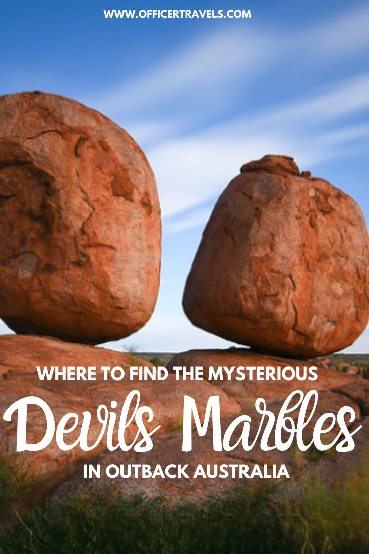 The Devils Marbles 3 Ways To Have An Unforgettable Moment In The Outback