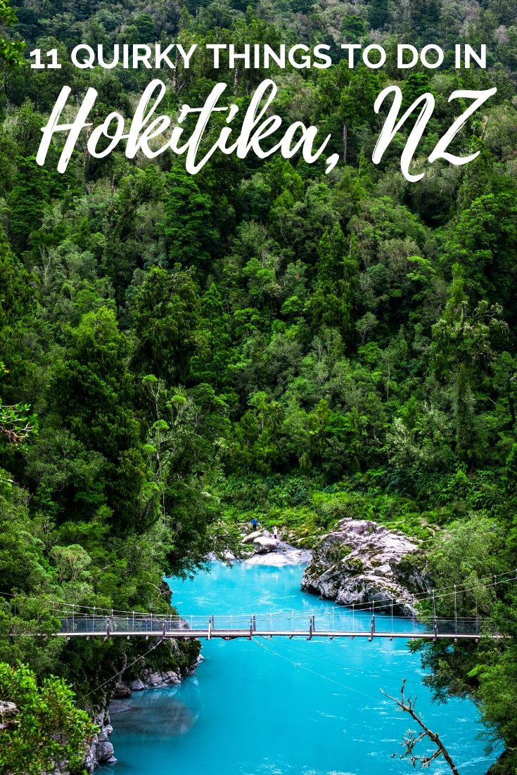 11 Reasons to visit Hokitika on New Zealand's West Coast. This unique little town is a must-see when road tripping New Zealand. Explore this South Island town with our favourite 11 things to do in Hokitika, New Zealand | Things to do in New Zealand, Places to see on the South Island, South Island New Zealand | #NewZealand #TravelNZ